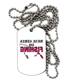 TooLoud Real Girls Go Fishing Adult Dog Tag Chain Necklace -
